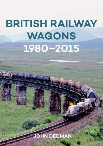 British Railway Wagons 1980-2015 (Amberley Railways) from Amberley Publishing