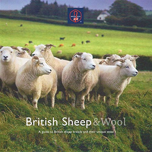 British Sheep & Wool: A Guide to British Sheep Breeds and Their Unique Wool from Unicornbooks