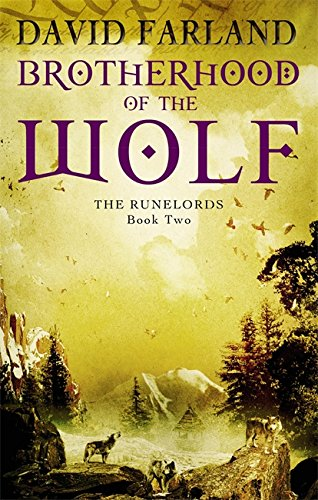 Brotherhood Of The Wolf: Book 2 of the Runelords from Orbit