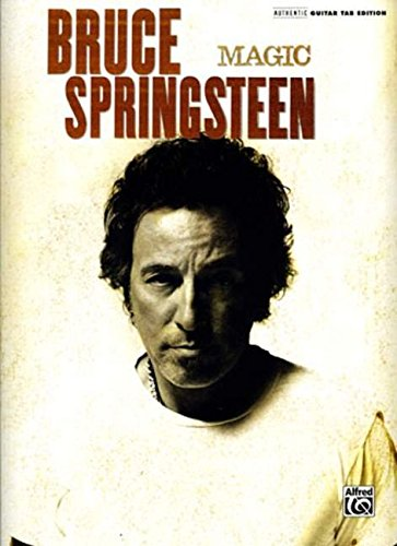 Bruce Springsteen -- Magic: Authentic Guitar TAB from Alfred Music