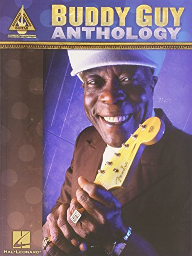 Buddy Guy Anthology Guitar Recorded Versions With Tab Book from Hal Leonard