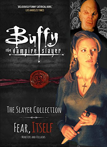 Buffy the Vampire Slayer, The Slayer Collection Vol 2, Fear Itself - Monsters & Villains from Titan Comics