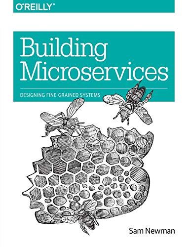 Building Microservices from O'Reilly Media