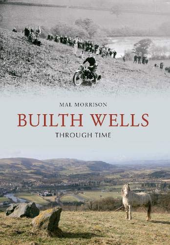 Builth Wells Through Time from Amberley Publishing