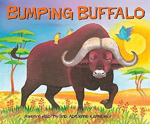 Bumping Buffalo (African Animal Tales) from Hodder Children's Books
