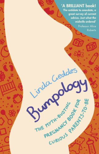 Bumpology: The myth-busting pregnancy book for curious parents-to-be from Bantam