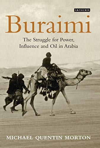 Buraimi: The Struggle for Power, Influence and Oil in Arabia from I.B.Tauris