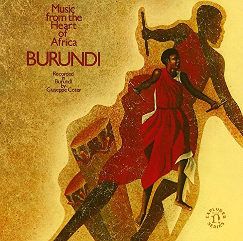 Burundi: Music From the Heart of Africa