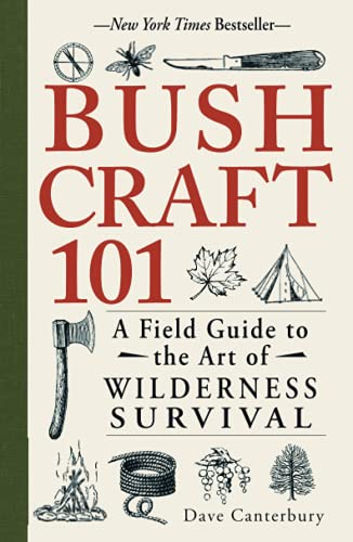 Bushcraft 101: A Field Guide to the Art of Wilderness Survival from Adams Media