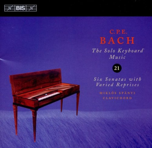 C P E Bach: Six Sonatas with Varied Reprises (Solo Keyboard Music vol 21)