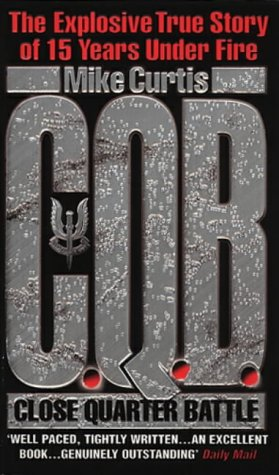 C.Q.B. (Close Quarter Battle) from Transworld Publishers Ltd