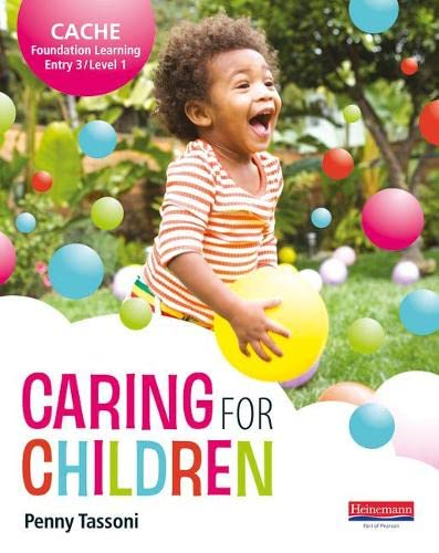 CACHE Entry Level 3/Level 1 Caring for Children Student Book (CACHE: Child Care) from Heinemann