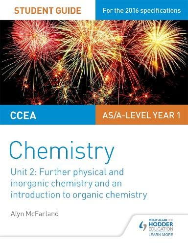CCEA AS Unit 2 Chemistry Student Guide: Further Physical and Inorganic Chemistry and an Introduction to Organic Chemistry (Ccea As Chemistry Student Guid) from Philip Allan