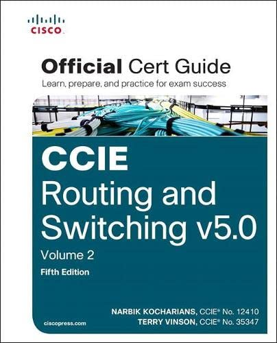 CCIE Routing and Switching v5.0 Official Cert Guide, Volume 2 from Cisco Press