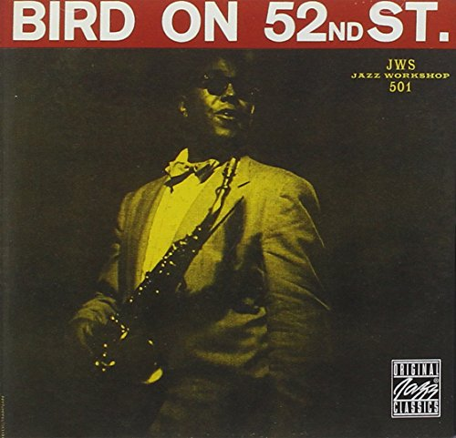 CHARLIE PARKER/_BIRD ON 52ND STREET