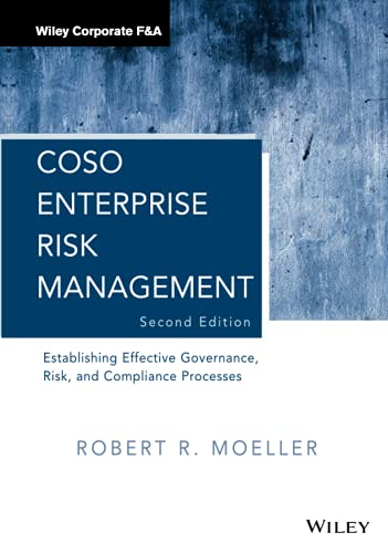 COSO Enterprise Risk Management: Establishing Effective Governance, Risk, and Compliance Processes (Wiley Corporate F&A) from Wiley