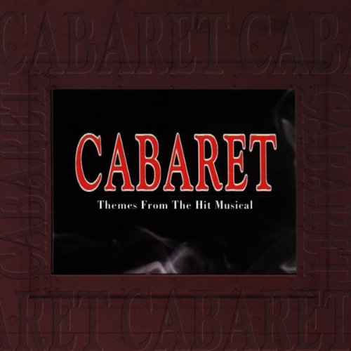 Cabaret - Themes from the hit musical