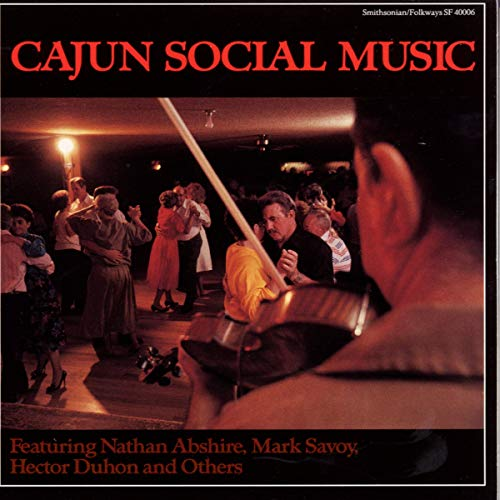Cajun Social Music from Smithsonian Folkways