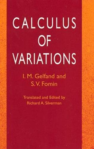 Calculus of Variations (Dover Books on Mathematics) from Dover Publications Inc.