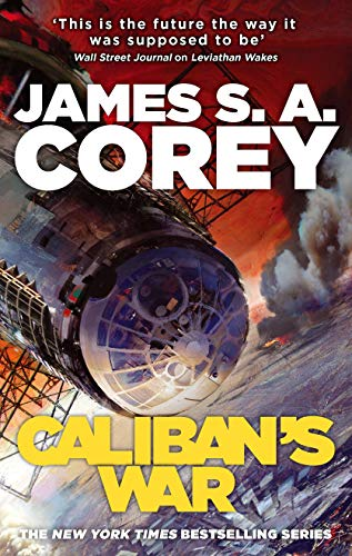 Caliban's War: Book 2 of the Expanse (now a Prime Original series) from Orbit
