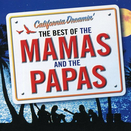 California Dreamin' - The Best of The Mamas & The Papas from Island