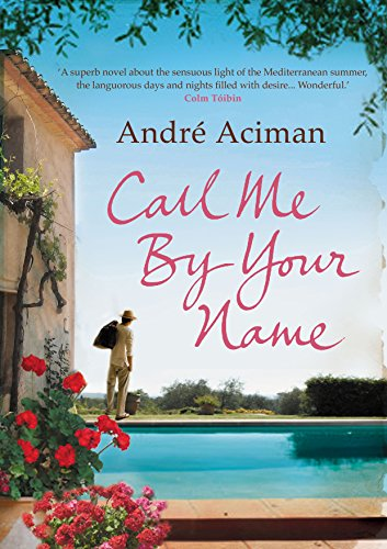 Call Me By Your Name from Atlantic Books