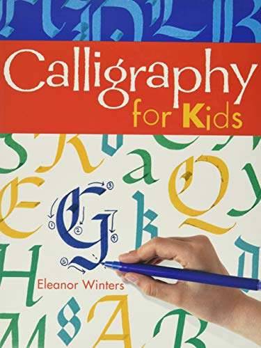 Calligraphy for Kids from Sterling