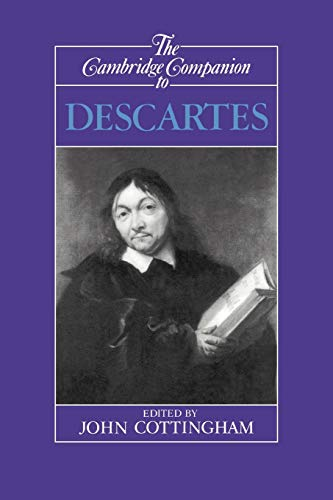 Cambridge Companion to Descartes (Cambridge Companions to Philosophy) from Cambridge University Press