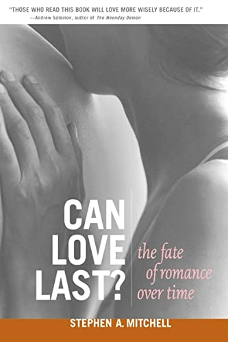 Can Love Last?: The Fate of Romance over Time (Norton Professional Books (Paperback)) from W. W. Norton & Company
