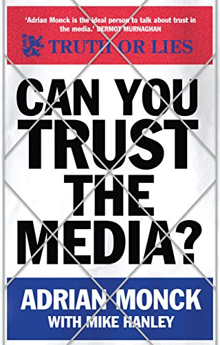 Can You Trust the Media? from Icon Books Ltd