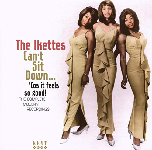 Can't Sit Down... 'cos It Feels So Good: the Complete Modern Recordings from KENT