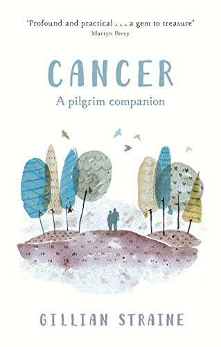 Cancer: A Pilgrim Companion from SPCK Publishing