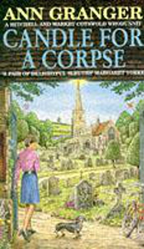 Candle for a Corpse (Mitchell & Markby 8): A classic English village murder mystery (A Mitchell & Markby Cotswold Whodunnit) from Headline