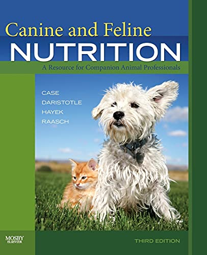 Canine and Feline Nutrition: A Resource for Companion Animal Professionals, 3e from Mosby