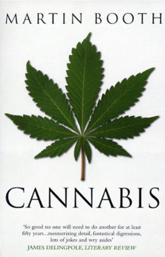 Cannabis: A History from Bantam
