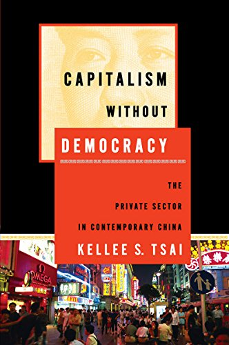 Capitalism without Democracy: The Private Sector in Contemporary China from Cornell University Press