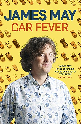 Car Fever: The car bore's essential companion from Hodder Paperbacks