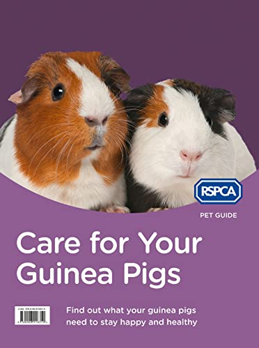 Care for Your Guinea Pigs (RSPCA Pet Guide) from HarperCollins Publishers