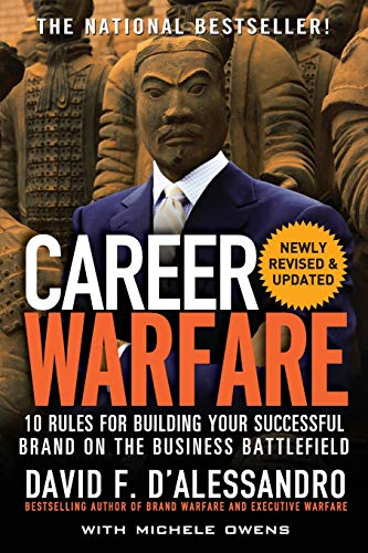Career Warfare: 10 Rules for Building a Sucessful Personal Brand on the Business Battlefield from McGraw-Hill Education