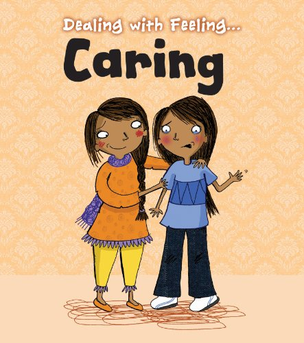 Caring (Dealing with Feeling...) from Raintree