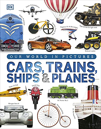 Cars Trains Ships and Planes (Visual Encyclopedia) from DK Children