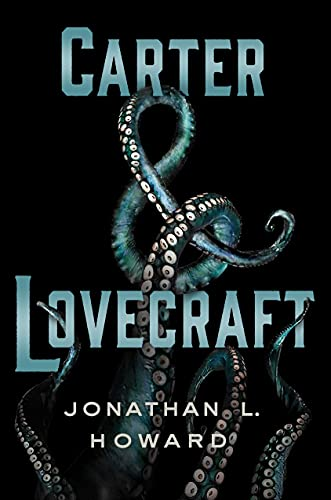CARTER & LOVECRAFT: 1 from St. Martin's Press