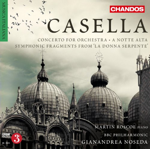 Casella: Concerto For Orchestra [Orchestral Works Volume 2] [Chandos: CHAN 10712] from CHANDOS