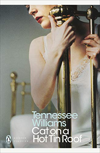 Cat on a Hot Tin Roof (Penguin Modern Classics) from Penguin Classics