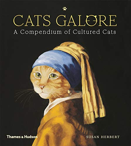 Cats Galore: A Compendium of Cultured Cats from Thames & Hudson