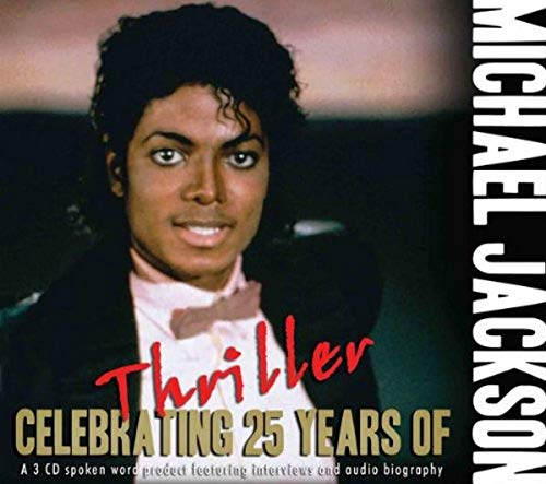 Celebrating 25 Years of Thriller from Chrome Dreams