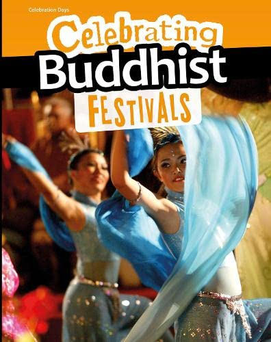 Celebrating Buddhist Festivals (Infosearch: Celebration Days) from Raintree
