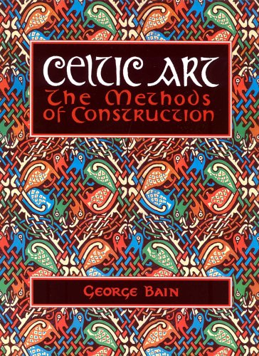 Celtic Art: The Methods of Construction (Celtic Interest) from Constable