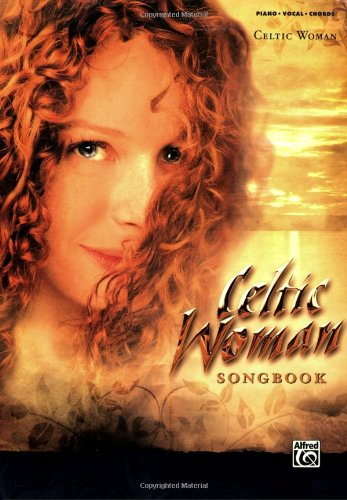 Celtic Woman: Piano/Vocal/Chords from Alfred Music