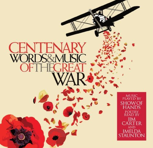Centenary: Words And Music Of The Great War from UMTV